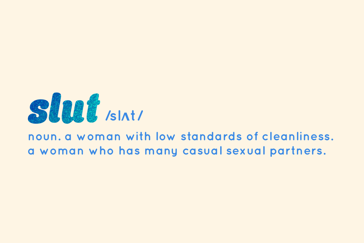 YEOJA Mag - The origin of the word 'slut' - Written by Eve Schmiedeskamp, Graphics by Rae Tilly